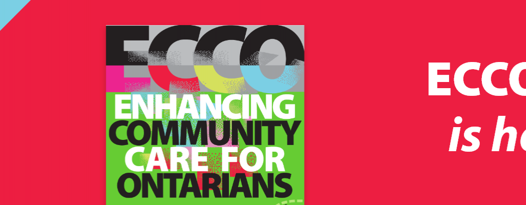 Enhancing Community Care for Ontarians (ECCO)