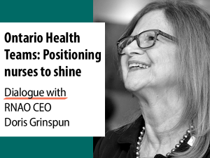 Ontario Health Teams: Positioning Nursing to Shine