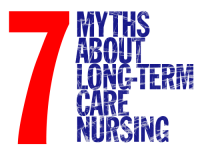 7 myths about long-term care nursing